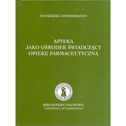 Apteka jako ośrodek świadczący opiekę farmaceutyczną (zagadnienia prawne)