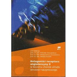 Antagoniści receptora angiotensyny II w leczeniu chorób układu sercowo-naczyniowego