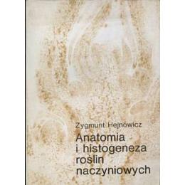 Anatomia i histogeneza roślin naczyniowych t. 1-2