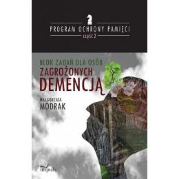 Blok zadań dla osób zagrożonych demencją Program ochrony pamięci cz. 2