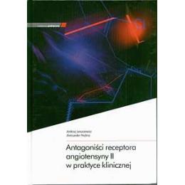 Antagoniści receptora angiotensyny II w praktyce klinicznej