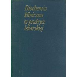 Biochemia kliniczna w praktyce lekarskiej