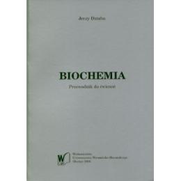 Biochemia Przewodnik do ćwiczeń