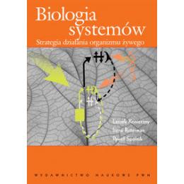 Biologia systemów Strategia działania organizmu żywego