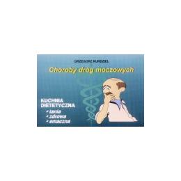 Choroby dróg moczowych Kuchnia dietetyczna
