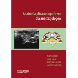 Anatomia ultrasonograficzna dla anestezjologów
