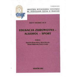 Edukacja zdrowotna - alkohol - sport