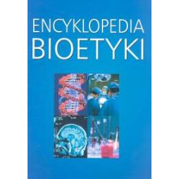 Encyklopedia bioetyki Personalizm chrześcijański Głos Kościoła
