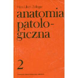 Anatomia patologiczna t. 1-2
