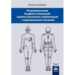 Przemieszczenie krążków stawowych stawów skroniowo-żuchwowych - rozpoznawanie i leczenie t. 2