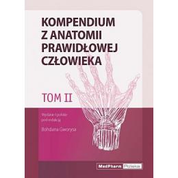 Kompendium z anatomii prawidłowej człowieka t. 2